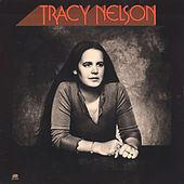 Play & Download Tracy Nelson by Tracy Nelson | Napster