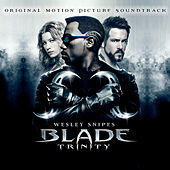 Play & Download Blade: Trinity by Various Artists | Napster