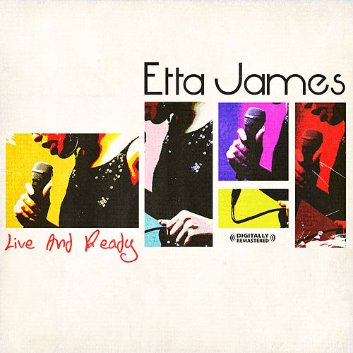 Play & Download Live and Ready by Etta James | Napster