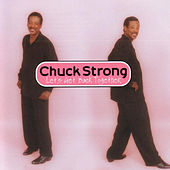 Play & Download Let's Get Back Together by Chuck Strong | Napster