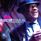Play & Download About Them Shoes by Hubert Sumlin | Napster