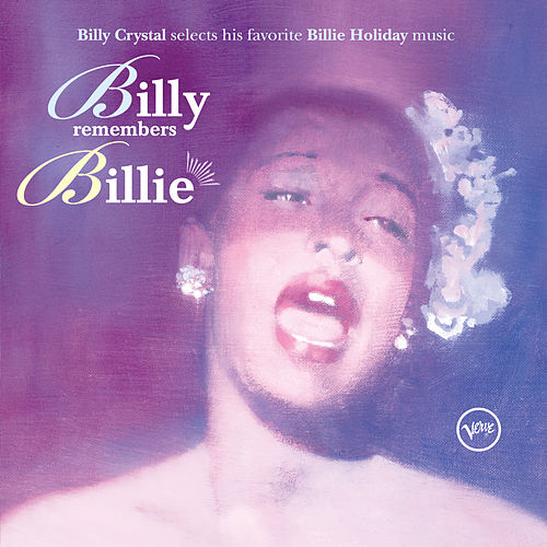 Billy Remembers Billie by Billie Holiday