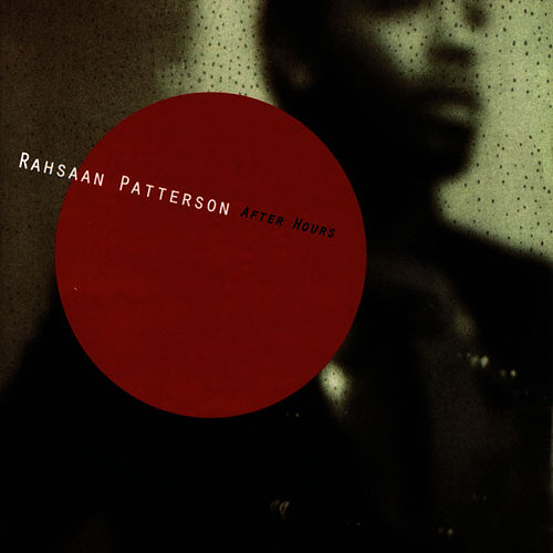 Play & Download After Hours by Rahsaan Patterson | Napster