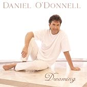 Dreaming by Daniel O'Donnell