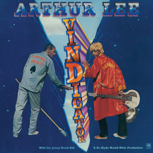 Play & Download Vindicator by Arthur Lee | Napster