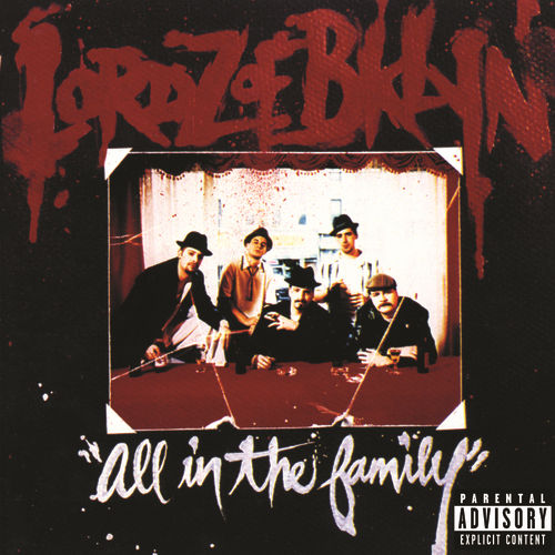 Play & Download All In The Family by Lordz Of Brooklyn | Napster