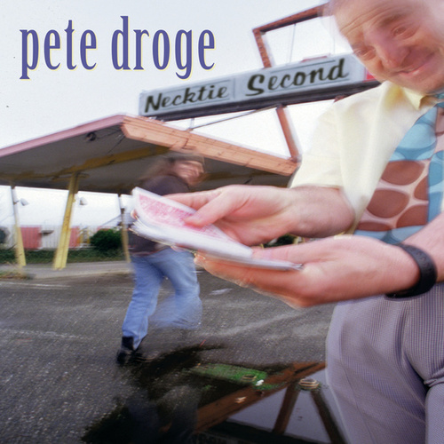 Play & Download Necktie Second by Pete Droge | Napster