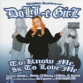 Play & Download To Know Me Is to Love Me by Doll-E Girl | Napster