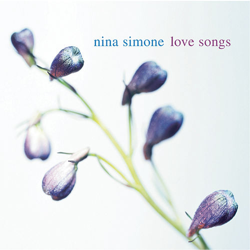 Love Songs by Nina Simone