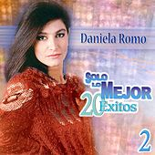 Play & Download Solo Lo Mejor 20 Exitos 2 by Daniela Romo | Napster