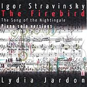 Stravinsky: The Firebird & The Song of the Nightingale (Piano Solo Version) by Lydia Jardon