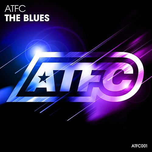 Play & Download The Blues by ATFC | Napster