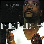 Play & Download Eternel (700% Zoblazo) by Meiway | Napster
