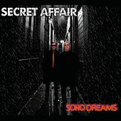 Play & Download Soho Dreams by Secret Affair | Napster