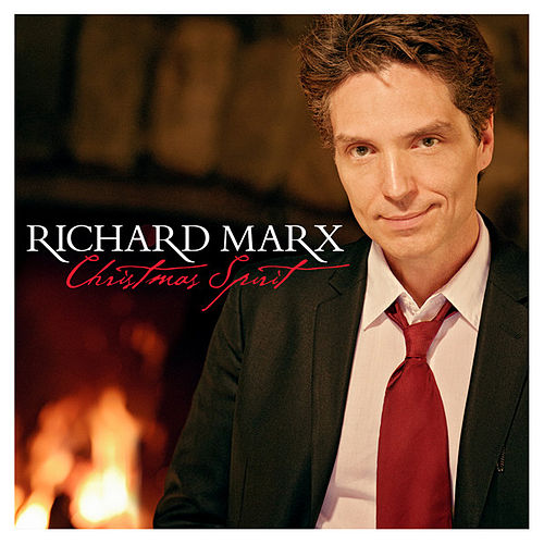 Play & Download Christmas Spirit by Richard Marx | Napster
