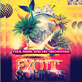 Play & Download Exotic Sounds (Remastered) by Paul Mark | Napster