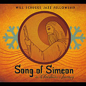Play & Download Song of Simeon: a Christmas Journey by Will Scruggs | Napster