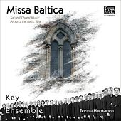Play & Download Missa Baltica by Key Ensemble | Napster