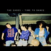 Play & Download Time to Dance by The Shoes | Napster