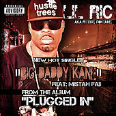 Play & Download Big Daddy Kane (feat. Mistah Fab) by Lil Ric | Napster