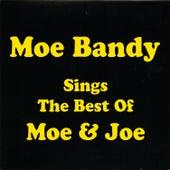 Play & Download Sings The Best Of Moe & Joe by Moe Bandy | Napster