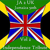 Play & Download JA 2 UK Jamaica 50th Independence Tribute Vol 2 by Various Artists | Napster