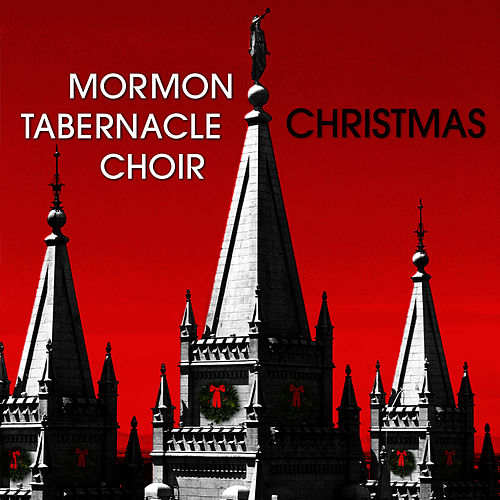 Play & Download Christmas by The Mormon Tabernacle Choir | Napster