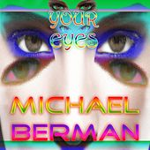 Play & Download Your Eyes by Michael Berman | Napster
