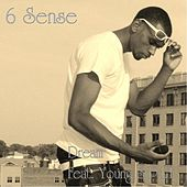 Dream (feat. Young Spit) by 6 Sense