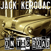 Play & Download Jack Kerouac - On The Road by Jack Kerouac | Napster
