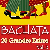 Bachata - 20 Grandes Exitos, Vol.2 by Grupo Super Bailongo