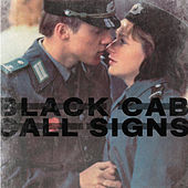 Play & Download Call Signs by Black Cab | Napster
