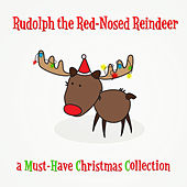 Play & Download Rudolph the Red-Nosed Reindeer by Various Artists | Napster