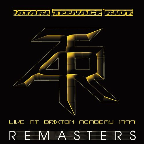Live at Brixton Academy 1999 (Remastered) by Atari Teenage Riot