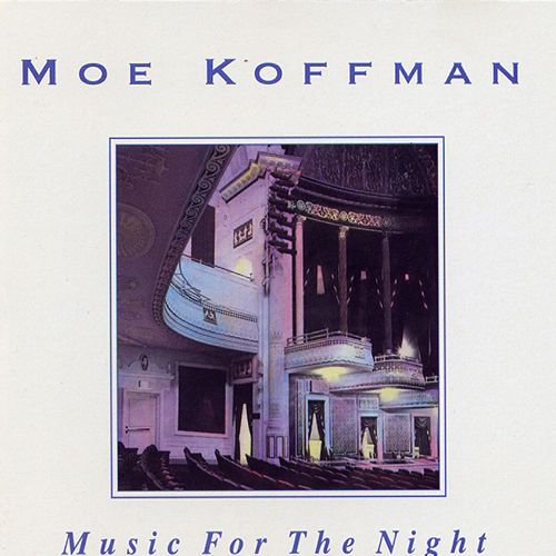 Play & Download Music For The Night by Moe Koffman Quartet | Napster