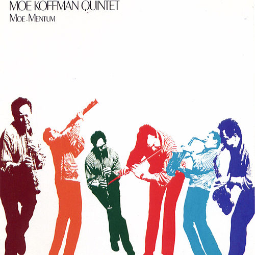 Play & Download Moe-Mentum by Moe Koffman Quartet | Napster