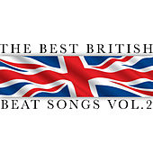Play & Download The Best British Beat Songs Vol. 2 by Various Artists | Napster