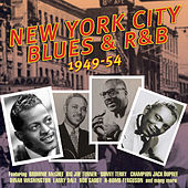 Play & Download New York City Blues & R&B 1949-54 by Various Artists | Napster
