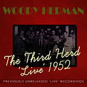 Play & Download The Third Herd 'Live' 1952 by Woody Herman | Napster