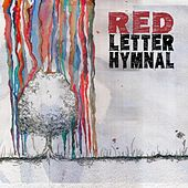 Red Letter Hymnal by Red Letter Hymnal