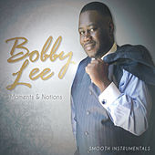 Moments & Notions by Bobby Lee
