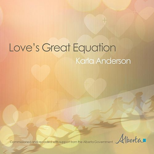 Play & Download Love's Great Equation by Karla Anderson | Napster