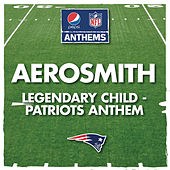 Play & Download Legendary Child - Patriots Anthem by Aerosmith | Napster