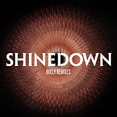 Play & Download Bully (Remixes) by Shinedown | Napster