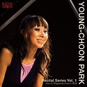 Young-Choon Park: Recital Series, Vol. 1 - Live at Kungsbacka Concert Hall by Young-Choon Park