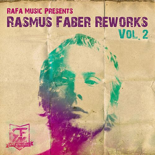 Rasmus Faber - ReWorks Vol. 2 by Various Artists