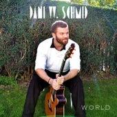 World by Dani W. Schmid