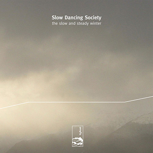 Play & Download The Slow and Steady Winter by Slow Dancing Society | Napster