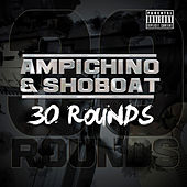 Play & Download 30 Rounds by Ampichino | Napster