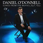 Play & Download Songs from the Movies & more by Daniel O'Donnell | Napster